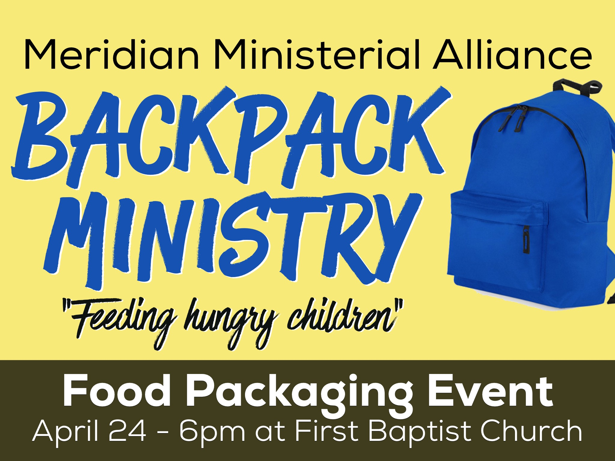 Meridian Ministerial Alliance Backpack Ministry @ First Baptist Church | Meridian | Texas | United States